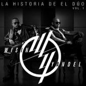 La Historia De El Dúo von Wisin y Yandel