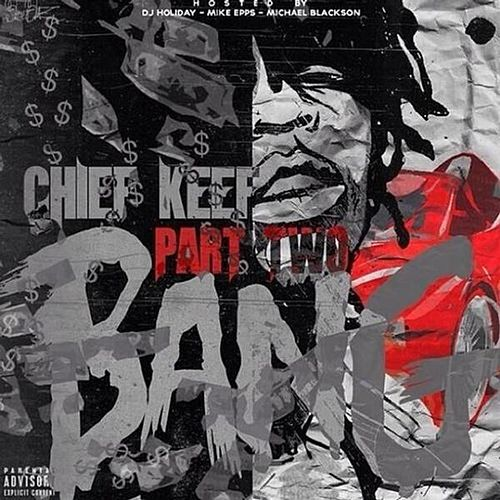 Bang Part 2 by Chief Keef