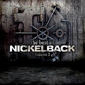 The Best Of Nickelback: Volume 1 by Nickelback