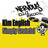 Simply Grateful by Kim English