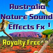 Australia Nature Sound Effects Fx 1 Royalty Free by Australian Nature Sounds