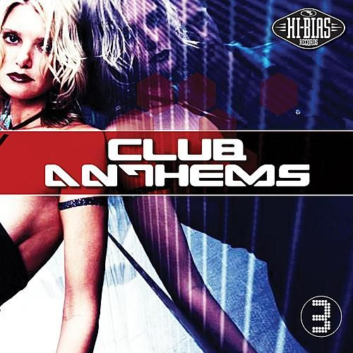 Club Anthems 3 by Various Artists