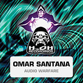 Audio Warfare by Omar Santana