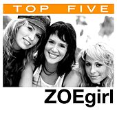 Top 5: Hits by ZOEgirl