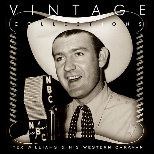 Vintage Collections by Tex Williams