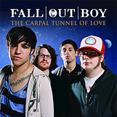 The Carpal Tunnel Of Love by Fall Out Boy