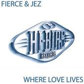 Where Love Lives by Fierce