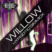 Hypnotic Gimmick by Willow