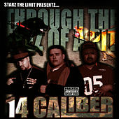 Through The Eyez Of A Pit by 14 Caliber