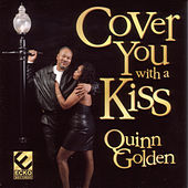 Cover You With A Kiss by Quinn Golden