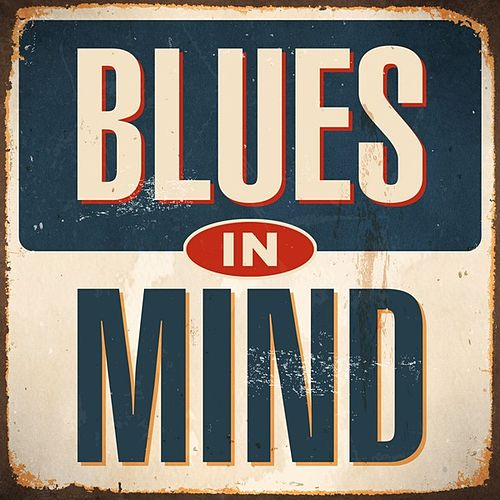 Blues in Mind by Various Artists