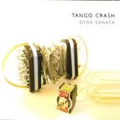 Otra Sanata by Tango Crash