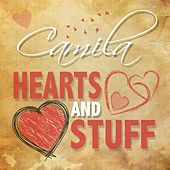 Hearts and Stuff by Camila