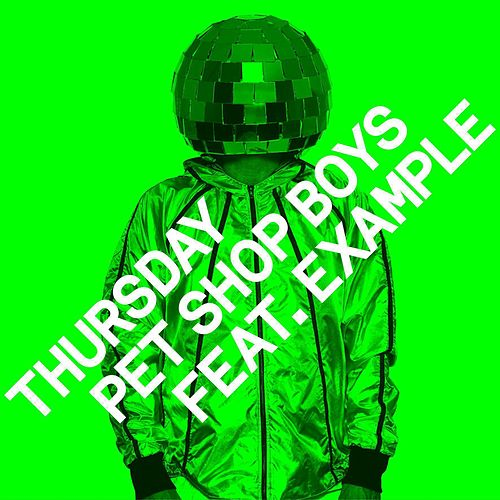 Thursday (Remixes) by Pet Shop Boys