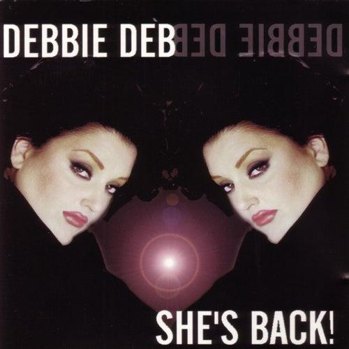 She's Back by Debbie Deb