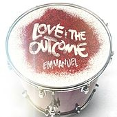 Emmanuel by Love & The Outcome