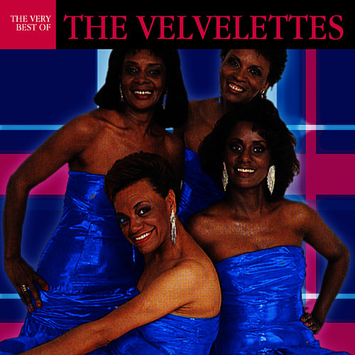 The Very Best Of The Valvelettes by The Velvelettes