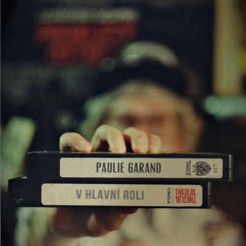 V hlavní roli by Paulie Garand