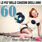 Le più belle canzoni degli anni 60 (50 Best Original Hits) by Various Artists