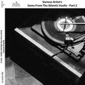 Gems from the Atlantic Vaults, Pt. 2 von Various Artists