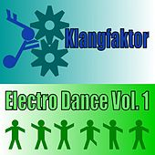 Klangfaktor (Electro Dance, Vol. 1) by Various Artists