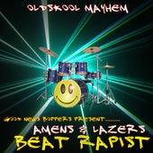 Amens & Lazers - Single by Beat Rapist