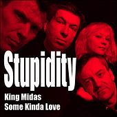 King Midas by Stupidity