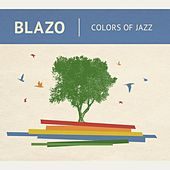Colors of Jazz by Blazo