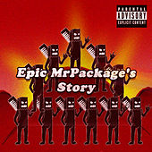 Epic MrPackage's Story by MrPackage