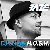 Faze DJ Set #08: H.O.S.H. by Various Artists