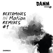 In Motion Remixes #1 by Beatamines
