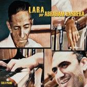 Lara por Abraham Barrerra by Abraham Barrera