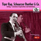 Tiger Rag, Schwarzer Panther & Co, Vol. 1 by Various Artists