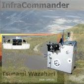 InfraCommander by Tsunami Wazahari