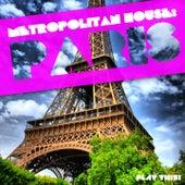 Metropolitan House: Paris by Various Artists