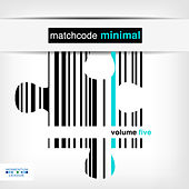 Matchcode Minimal, Vol. 5 by Various Artists