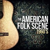 The American Folk Scene-1960's by Various Artists