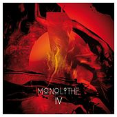 Monolithe IV by Monolithe