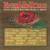Bread & Roses: Festival Of Acoustic Music, Vol. 1 by Various Artists
