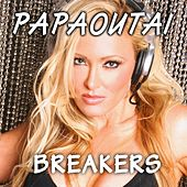 Papaoutai by The Breakers