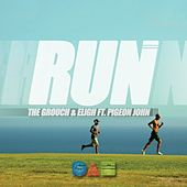 Run (feat. Pigeon John) - Single by The Grouch & Eligh