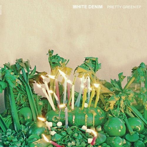 Pretty Green EP by White Denim
