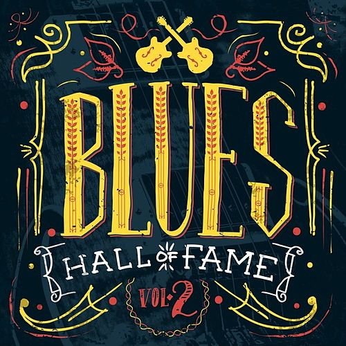 Blues Hall of Fame, Vol. 2 by Various Artists