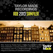 Taylor Made Recordings ADE 2013 Sampler - EP by Various Artists