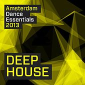 Amsterdam Dance Essentials 2013: Deep House - EP by Various Artists