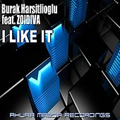 I Like It (feat. ZoiDiva) by Burak Harsitlioglu