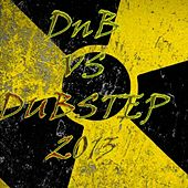 D'n'B vs Dubstep 2013 - EP by Various Artists