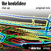 Rise Up by The Beatsliders