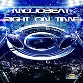 Right On Time - Single by Mojo Beat