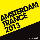 Amsterdam Trance 2013 - EP by Various Artists